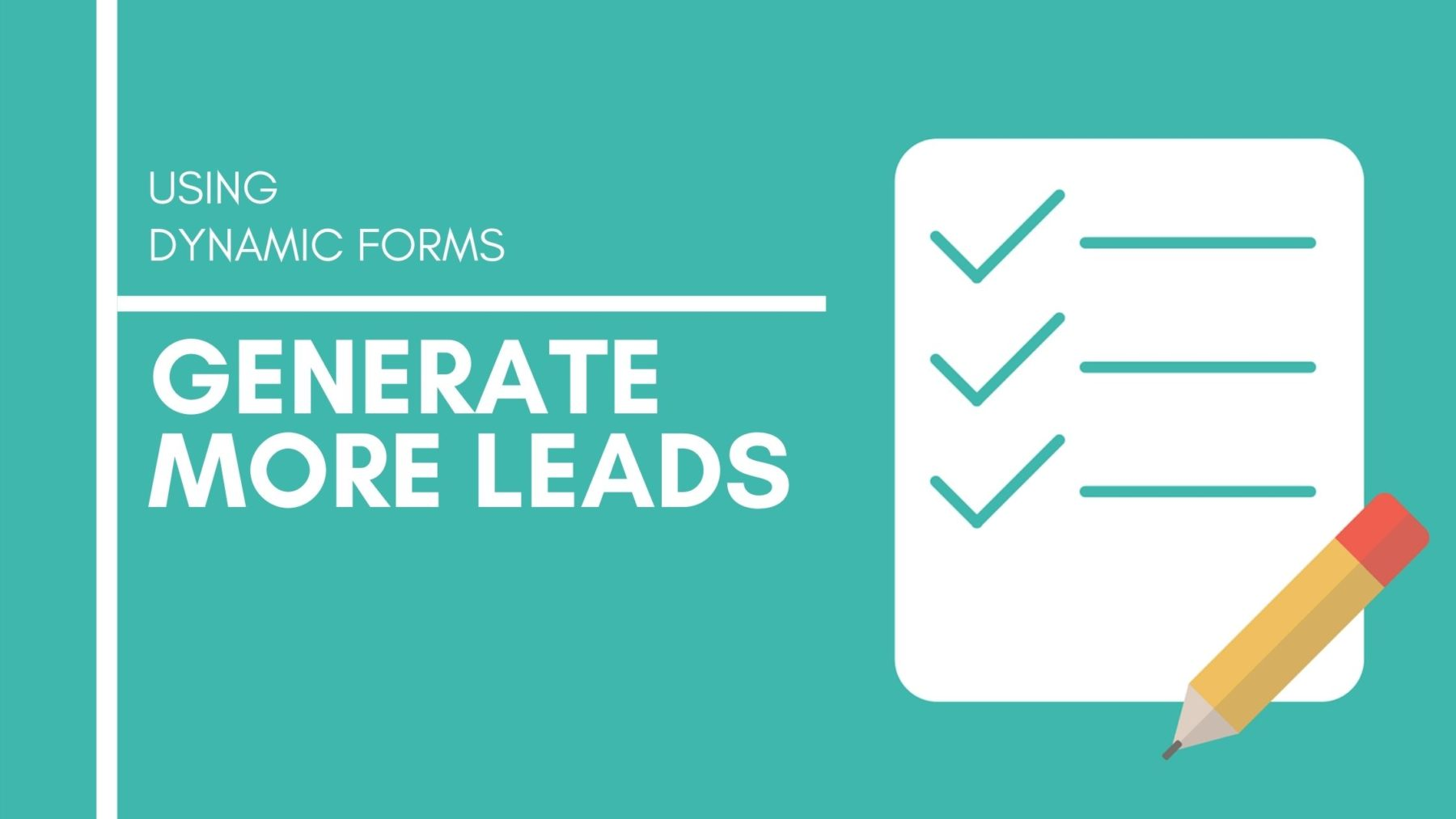 Using Forms to Generate more business leads - Munro Agency Blog