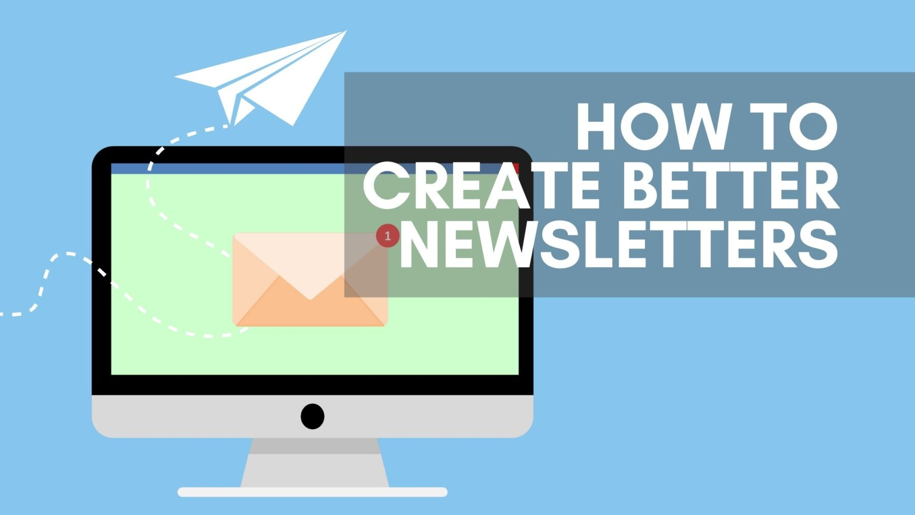 Munro Agency Blog - how to create better newsletters